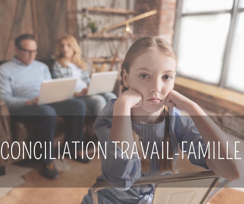 article-conciliation travail-famille